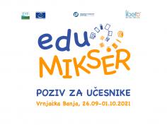 Call for Training Seminar – eduMIKSER (Vrnjačka Banja, 26.09-01.10.2021)