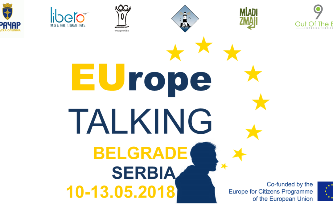 CALL FOR PARTICIPANTS – EUrope Talking (Belgrade, 10-13.5.2018)